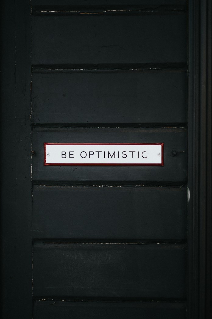 Be Optimistic